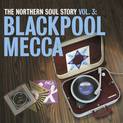 6f806a2dbe7c Various Artists - Blackpool Mecca (northern soul story vol.3) Includes -  Morris Chestnut  Too Darn Soulful